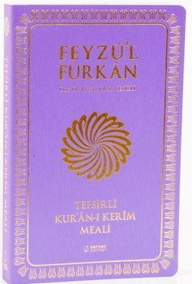 Feyzü'l Furkan Tefsirli Kur'an-ı Kerim Meali - Orta Boy - Yumuşak Cilt