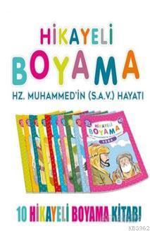 Hikayeli Boyama Hz. Muhammed'in (S.A.V.) Hayatı (10 Kitap Takım)