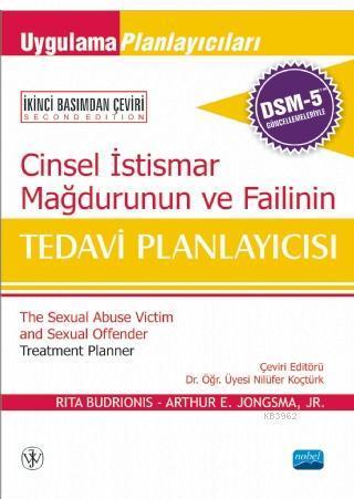 Cinsel İstismar Mağdurunun ve Failinin Tedavi Planlayıcısı; DSM-5 İle Güncellenmiş