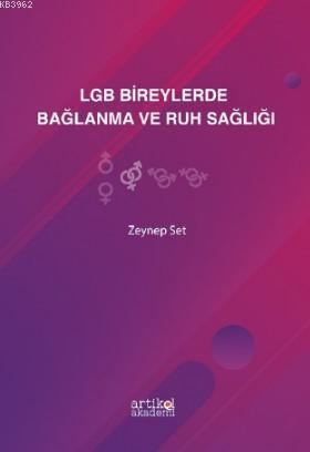 LGB Bireylerde Bağlanma ve Ruh Sağlığı
