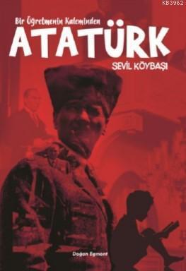 Kaleminden Atatürk