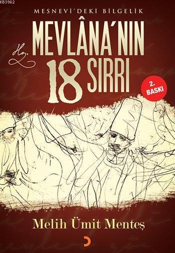 Mevlâna'nın 18 Sırrı; Mesnevi'deki Bilgelik