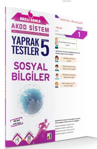 Akıllı Damla Sosyal Bilgiler Yaprak Testler 5. Sınıf; Akıllı Damla Akod Sistem (Akıllı Optik Değerlendirme Sistemi) Yaprak Testler