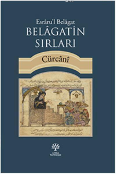 Belagatin Sırları; Esraru'l Belagat