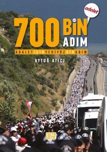 Adalet İçin 700 Bin Adım