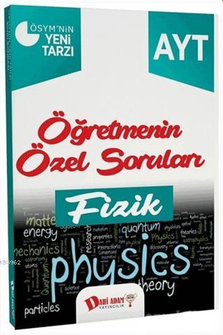 2018 YKS 2. Oturum AYT Fizik Öğretmenin Özel Soruları