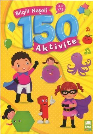 Bilgili Neşeli 150 Aktivite 4-6 Yaş