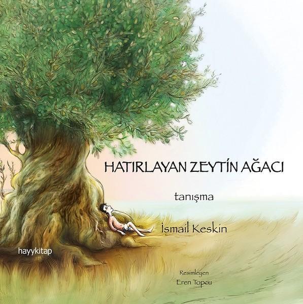 Hatırlayan Zeytin Ağacı; Tanışma