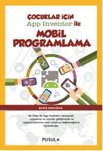 Çocuklar için App Inventor ile Mobil Programlama