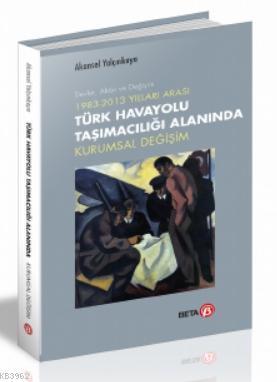 Beta Akademi - Türk Havayolu Taşımacılığı Alanında Kurumsal Değişim