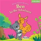 Ben İyi Bir Arkadaşım; Duygu Eğitim Kitapları - Arkadaşlık