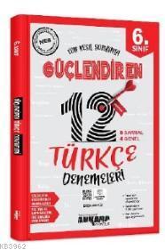 Ankara Yayınları 6. Sınıf Türkçe 12 Güçlendiren Deneme Ankara