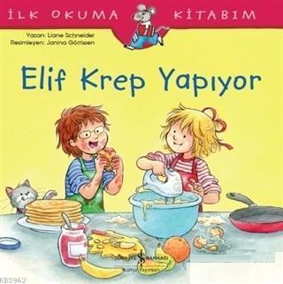 Elif Krep Yapıyor; İlk Okuma Kitabım