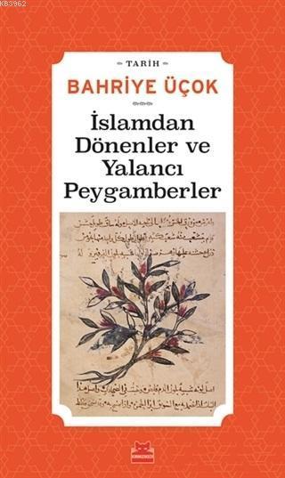 İslamdan Dönenler ve Yalancı Peygamberler
