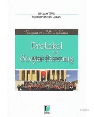 Protokol ve Sosyal Davranış Yargıda ve Adli Teşkilatta