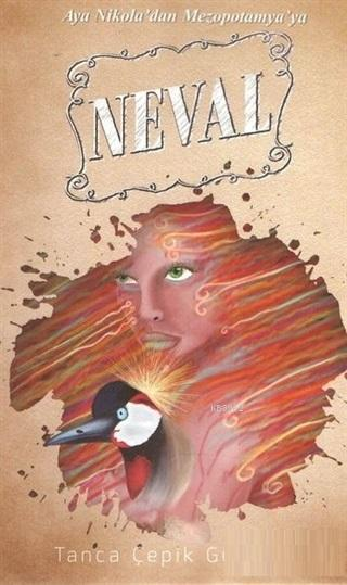 Aya Nikola'dan Mezopotamya'ya Neval