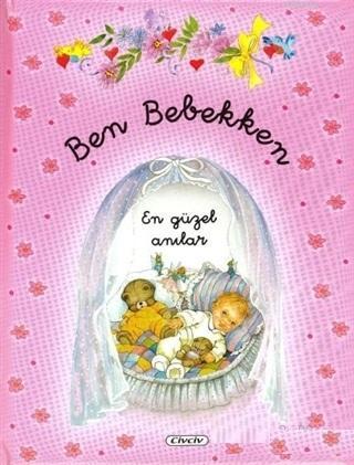 Ben Bebekken (Pembe) En Güzel Anılar; En Güzel Anılar