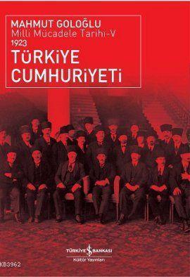 Türkiye Cumhuriyeti 1923; Milli Mücadele Tarihi 5