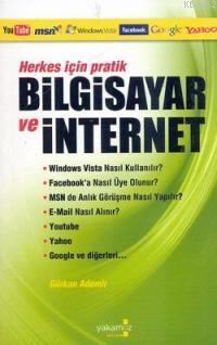 Herkes İçin| Pratik Bilgisayar ve İnternet