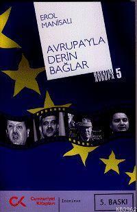 Avrupa'yla Derin Bağlar; Hayatım Avrupa 5