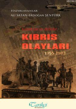 Tanıkların Diliyle Kıbrıs Olayları 1955 - 1983