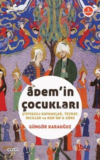 Adem'in Çocukları; Çiviyazılı Kaynaklar, Tevrat, İnciller ve Kur'an'a Göre