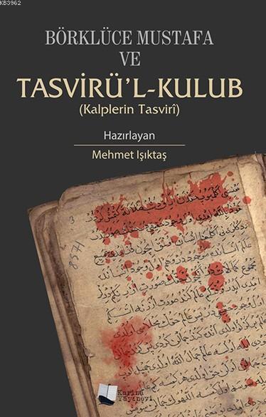 Börklüce Mustafa ve Tasvirü'l-Kulub; Kalplerin Tasviri