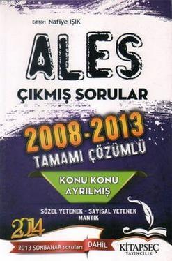 ALES Konu Konu Ayrılmış 2008 - 2013 Çıkmış Sorular Tamamı Çözümlü