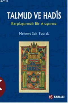Talmud ve Hadis; Karşılaştırmalı Bir Araştırma