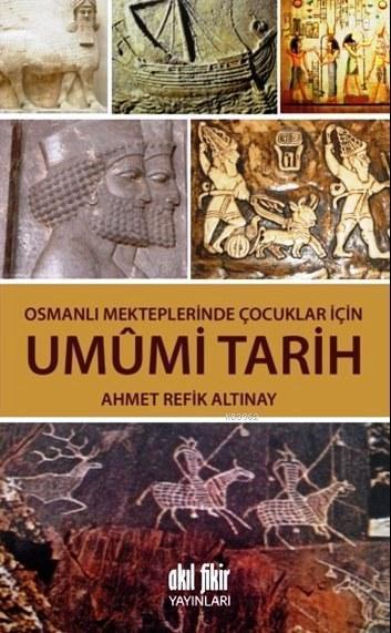 Umumi Tarih; Osmanlı Mekteplerinde Çocuklar İçin