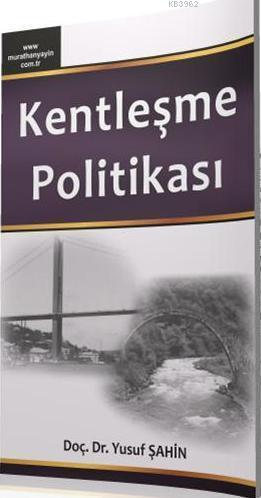 Kentleşme Politikası