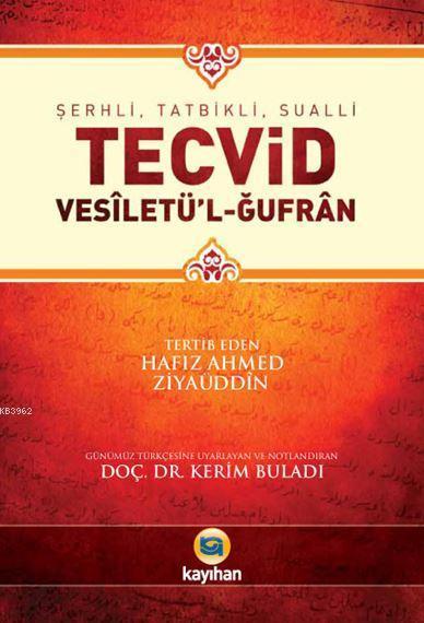 Şerhli, Tatbikli, Sualli Tecvid; Vesiletü'l-Ğufran