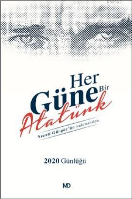Her Güne Bir Atatürk