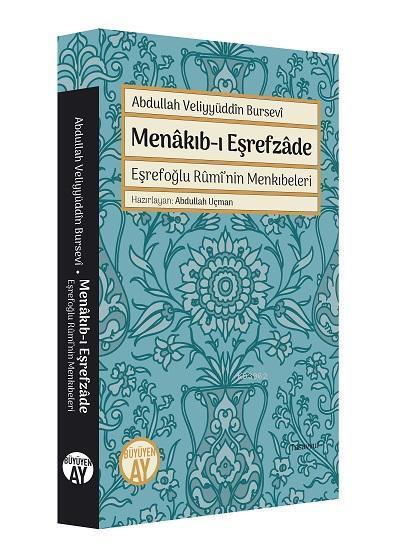 Menakıb-ı Eşrefzade; Eşrefoğlu Rumi'nin Menkıbeleri