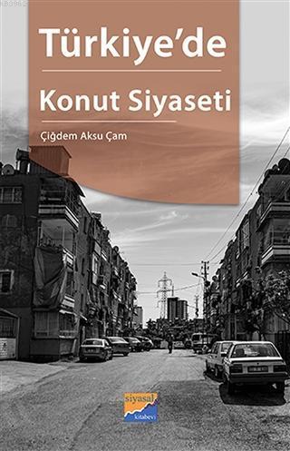 Türkiye'de Konut Siyaseti