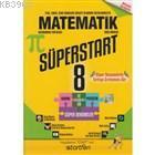 8. Sınıf Süperstart Matematik Kavra Geliştir Pekiştir Süper Denemeler