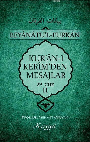 Kur'an-ı Kerim'den Mesajlar 29. Cüz - II