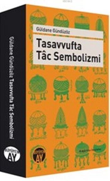 Tasavvufta Tâc Sembolizmi