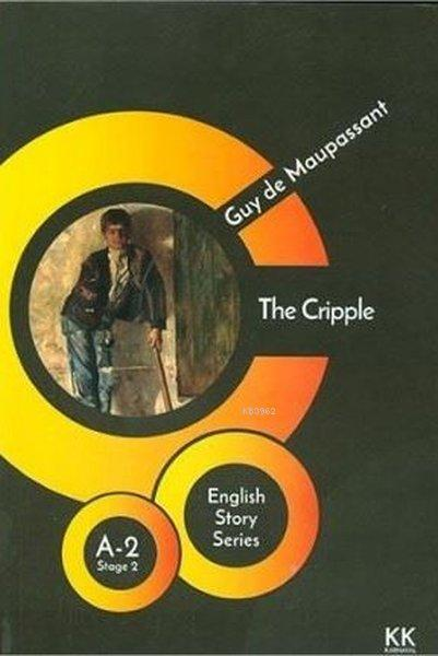 The Cripple - English Story Series; A - 2 Stage 2