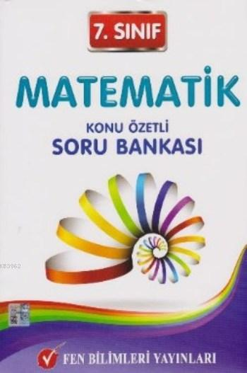 Fen 7. Sınıf Matematik Konu Özetli Soru Bankası