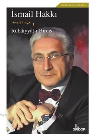 Rubaiyyat-ı Bircis; Tüm Eserleri 16