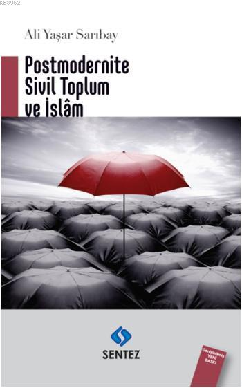 Postmodenite Sivil Toplum ve İslam