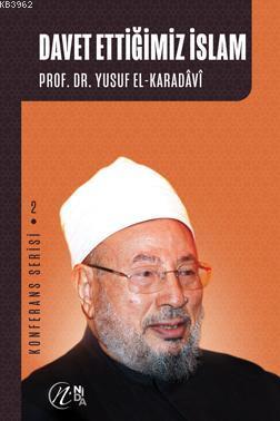 Davet Ettiğimiz İslam; Konferans Serisi - 2
