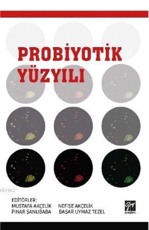 Probiyotik Yüzyılı