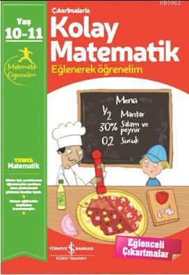 Çıkartmalarla Kolay Matematik 10-11 Yaş; Eğlenerek Öğrenelim