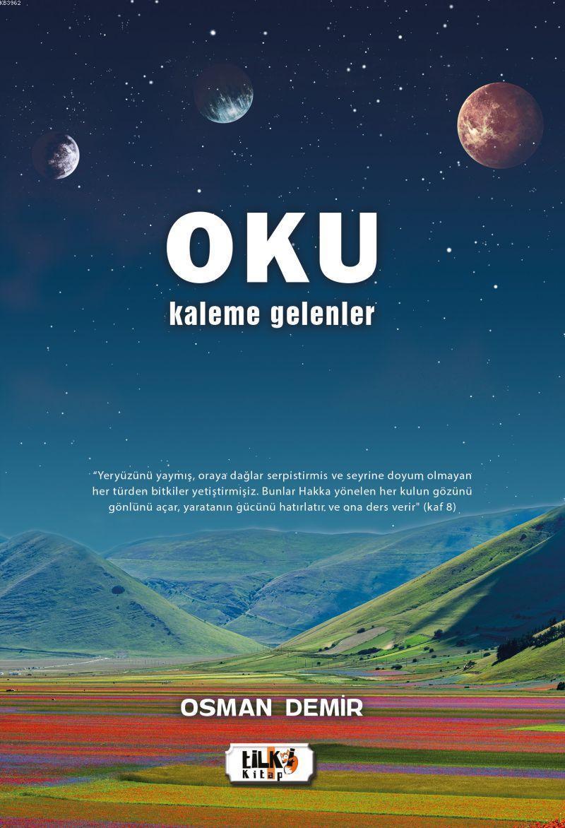 Oku; Kaleme Gelenler