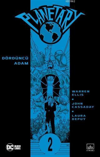 Planetary Cilt 2; Dördüncü Adam
