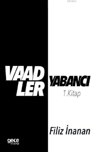 Vaadler - Yabancı 1. Kitap