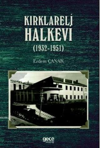Kırklareli Halkevi (1932-1951)
