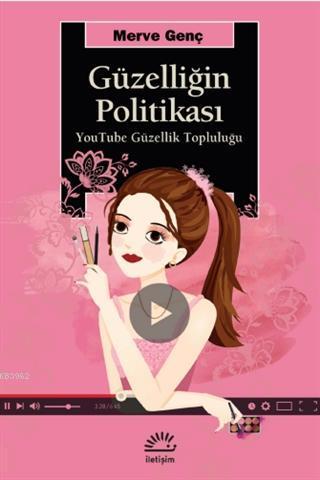 Güzelliğin Politikası; YouTube Güzellik Topluluğu